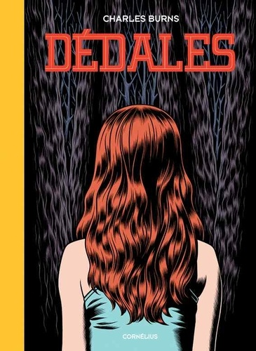 Dédales / Charles Burns |
