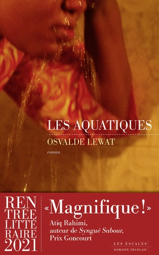 Les aquatiques / Osvalde Lewat | Lewat, Osvalde. Auteur