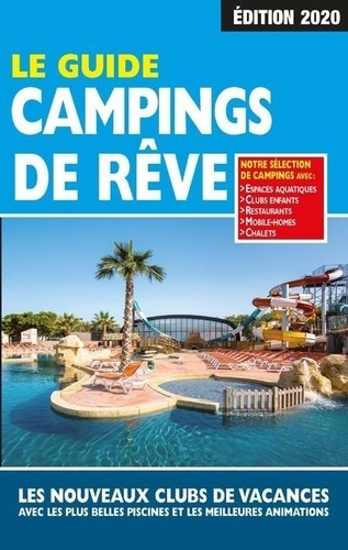 Le guide campings de rêve / Martine Duparc |