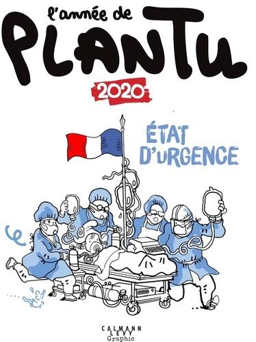 L'année de Plantu 2020 : Etat d'urgence / Plantu | Plantu (1951-....). Auteur