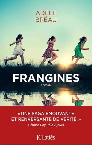 Frangines / Adèle Bréau | Bréau, Adèle. Auteur