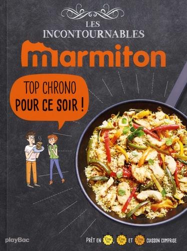 Top chrono pour ce soir ! / Marmiton | Marmiton.org. Collectivité éditrice