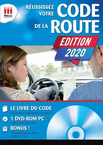 Réussissez votre code de la route : Permis B / Micro Application | Micro Application. Éditeur commercial