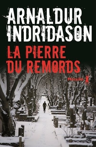 La pierre du remords / Arnaldur Indridason   Arnaldur Indridason (1961-....). Auteur