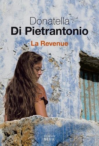 La revenue / Donatella Di Pietrantonio   Di Pietrantonio, Donatella (1963-....). Auteur
