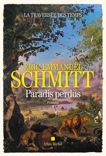 Paradis perdus / Eric-Emmanuel Schmitt | Schmitt, Éric-Emmanuel (1960-....). Auteur