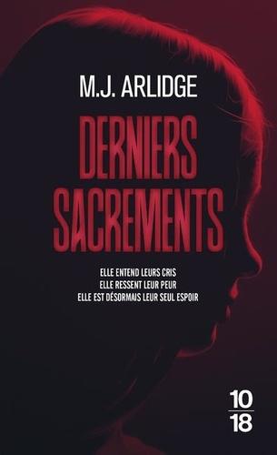 Derniers sacrements / M. J. Arlidge | Arlidge, M. J. (1974-....). Auteur