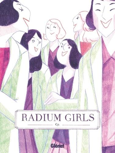 Radium Girls / Cy | Cy. Auteur