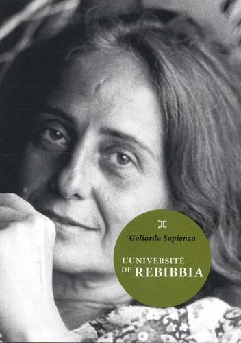 L'université de Rebibbia / Goliarda Sapienza | Sapienza, Goliarda (1924-1996). Auteur