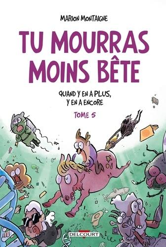 Quand y en a plus, y en a encore / Marion Montaigne | Montaigne, Marion (1980-....). Auteur