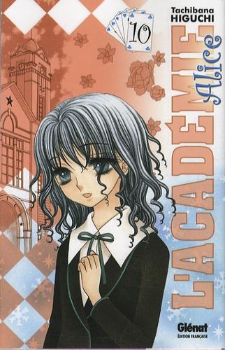 L'académie Alice / Tachibana Higuchi | Higuchi, Tachibana
