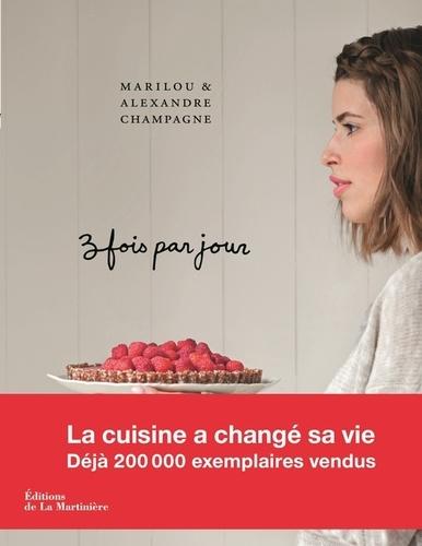 Trois fois par jour / Marilou Champagne | Champagne, Marilou. Auteur