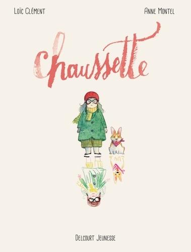 Chaussette / Loïc Clément | ClÂement, LoÈic. Scénariste