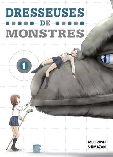 Dresseuses de monstres (1) : Dresseuses de monstres