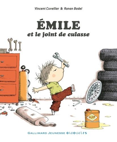Emile et le joint de culasse / Vincent Cuvellier | Cuvellier, Vincent (1969-....). Auteur