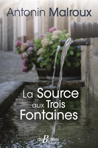 La source aux Trois Fontaines / Antonin Malroux |