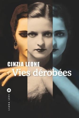 Vies dérobées / Cinzia Leone  