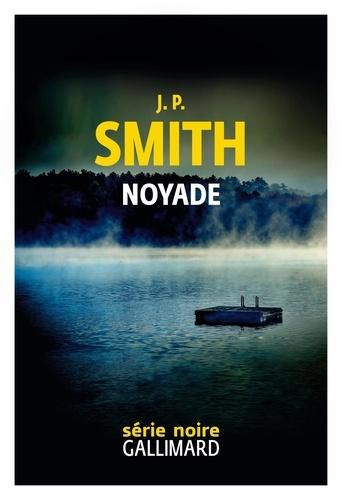Noyade / J. P. Smith | Smith, J. P.. Auteur