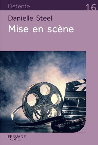 Mise en scène / Danielle Steel | Steel, Danielle (1947-....). Auteur