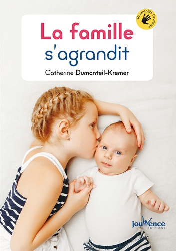 La famille s'agrandit / Catherine Dumonteil-Kremer | Dumonteil-Kremer, Catherine (1962-....). Auteur