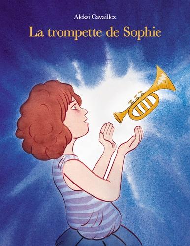 La trompette de Sophie