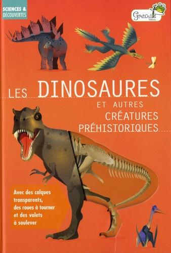 Les dinosaures et autres créatures préhistoriques