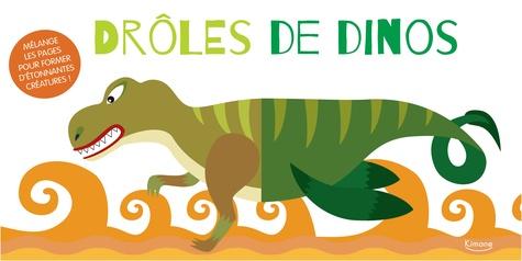 Drôles de dinos  : Mélange les pages pour former d'étonnantes créatures !