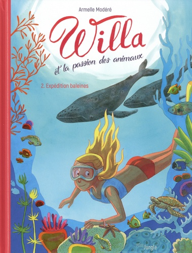 Willa et la passion des animaux  v.2 , Expédition baleines