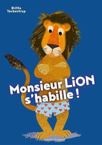 Monsieur Lion s'habille !