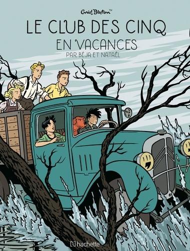 Le Club des Cinq. 04, Le Club des Cinq en vacances / dessin, Béja | Béja (1964-....). Illustrateur