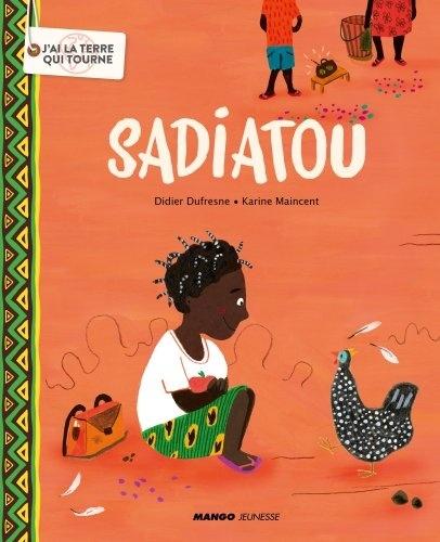 Sadiatou / Didier Dufresne | Dufresne, Didier. Auteur
