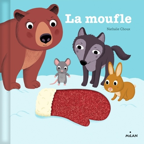 La moufle / Nathalie Choux | Choux, Nathalie (1967-....). Illustrateur