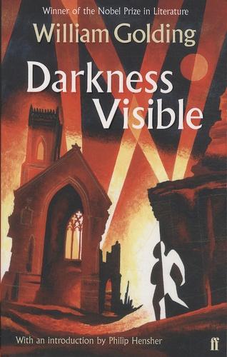 Darkness Visible / William Golding | Golding, William