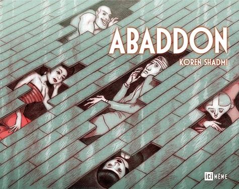 Abaddon / Koren Shadmi   Shadmi, Koren. Auteur