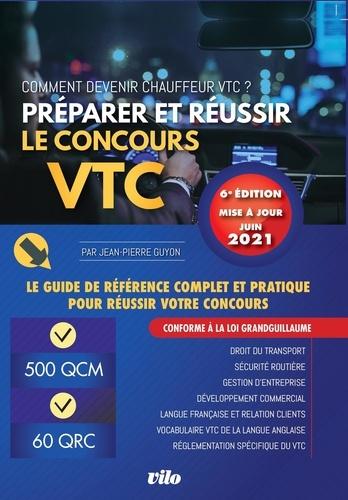 Préparer et réussir le concours VTC / Jean-Pierre Guyon   Guyon, Jean-Pierre. Auteur
