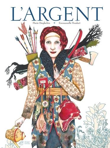 L' argent / Marie Desplechin | Desplechin, Marie (1959-....). Auteur