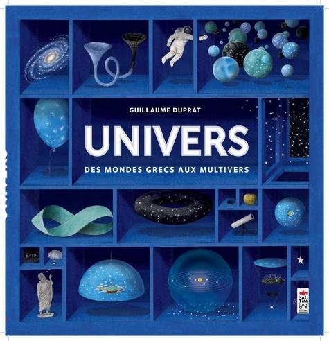 Univers / Guillaume Duprat | Duprat, Guillaume. Auteur