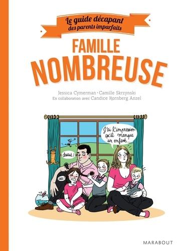 Famille nombreuse / Jessica Cymerman, Camille Skrzynski | Cymerman, Jessica. Auteur