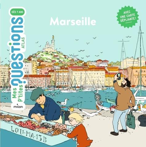Marseille / Emmanuelle Ousset | Ousset, Emmanuelle. Auteur
