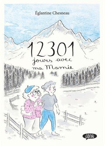 12301 jours avec ma Mamie