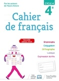 Cahier de français 4e cycle 4. Edition 2019