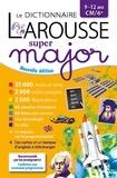 Le dictionnaire Larousse super major CM/6e. Edition 2021-2022