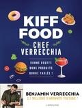 Kiff food. Chef Verrecchia