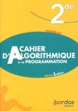 Cahier d'algorithmique et de programmation 2de. Edition 2019