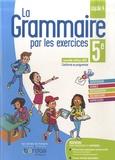 La grammaire par les exercices 5e. Cahier d'exercices, Edition 2021
