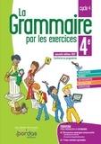 Français 4e La grammaire par les exercices. Cahier d'exercices, Edition 2021