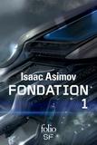 Le cycle de Fondation Intégrale Tome 1 : Fondation ; Fondation et empire ; Seconde fondation