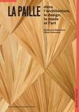 La paille dans l'architecture, le design, la mode et l'art