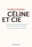 Céline et Cie. Essai sur le roman français de l'entre-deux-guerres