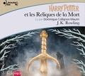 Harry Potter Tome 7 : Harry Potter et les Reliques de la Mort. 3 CD audio MP3